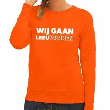 Ek / wk supporter sweater wij gaan leeuwinnen oranje voor dames