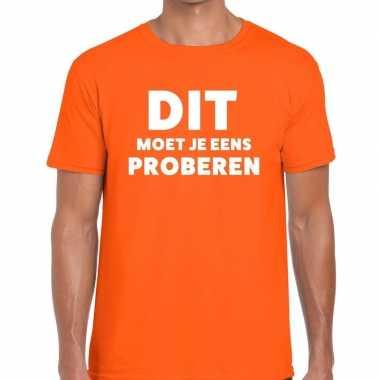 Evenementen tekst t-shirt oranje met dit moet je eens proberen bedrukking voor heren