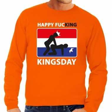 Happy fucking kingsday sweater oranje heren