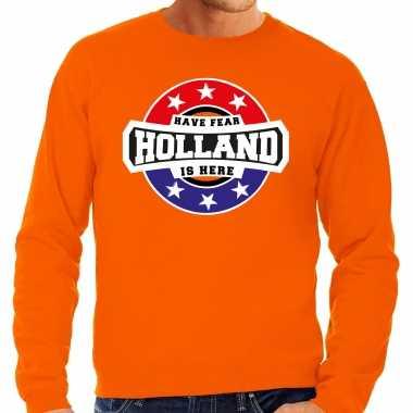 Have fear holland is here supporter trui / kleding met sterren embleem oranje voor heren