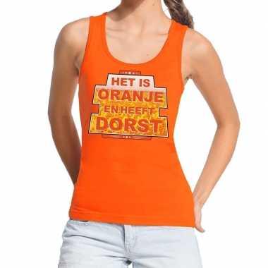 Het is oranje en heeft dorst tanktop / mouwloos shirt oranje dames