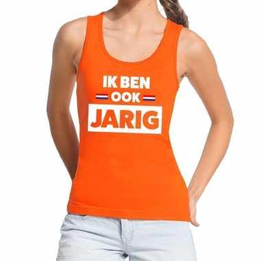 Ik ben ook jarig tanktop / mouwloos shirt oranje dames