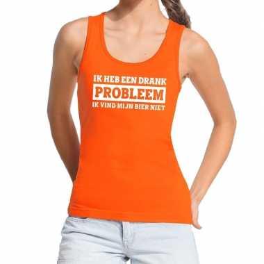 Ik heb een drankprobleem tanktop / mouwloos shirt oranje dames