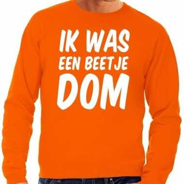 Ik was een beetje dom sweater oranje heren