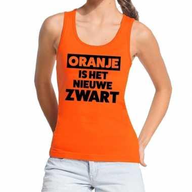 Koningsdag fun singlet oranje is het nieuwe zwart oranje dames