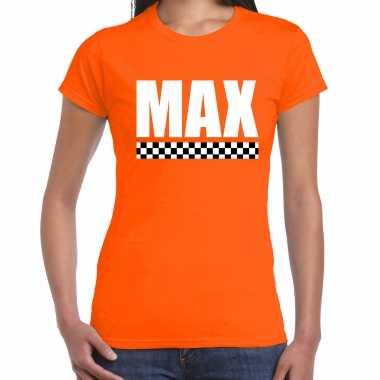 Max autocoureur / autosport supporter / finish vlag t-shirt oranje voor dames