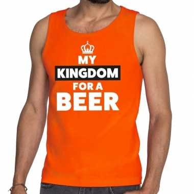 My kingdom for a beer mouwloos shirt oranje voor heren