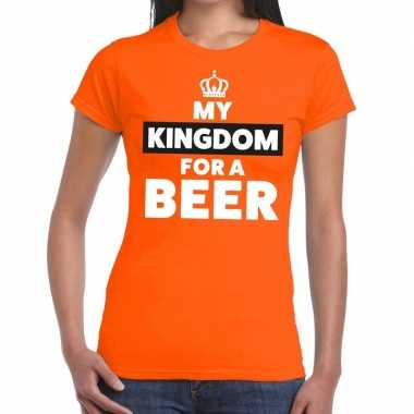 My kingdom for a beer shirt oranje dames
