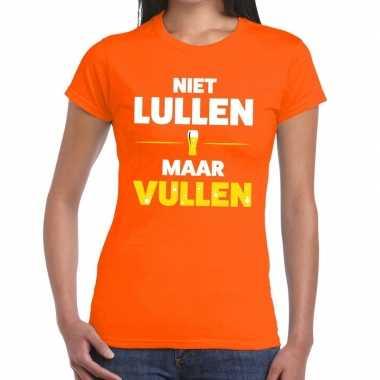 Niet lullen maar vullen fun t-shirt oranje voor dames