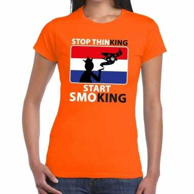 Stop thinking start smoking t-shirt oranje dames