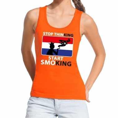 Stop thinking start smoking tanktop / mouwloos shirt oranje dames