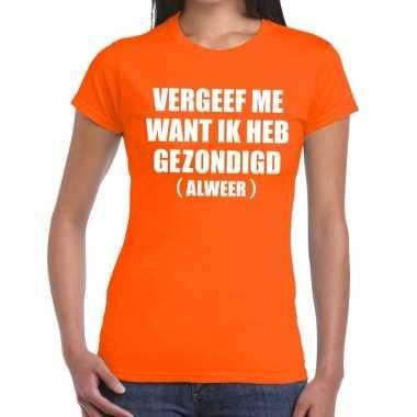 Vergeef me fun t-shirt oranje voor dames