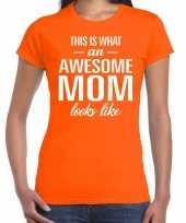Awesome mom t-shirt oranje voor dames cadeau moeder