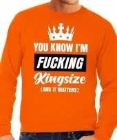Grote maten koningsdag fucking kingsize sweater oranje heren
