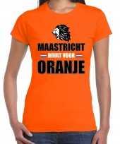 Oranje ek wk fan shirt kleding maastricht brult voor oranje voor dames